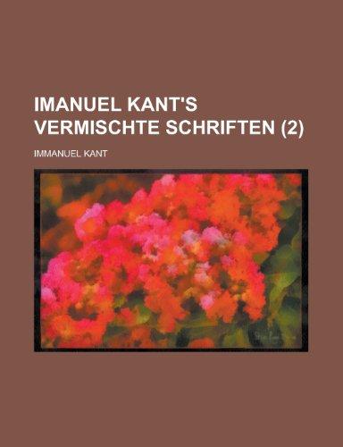 Imanuel Kant's Vermischte Schriften (2) (9781235214349) by Kant, Immanuel