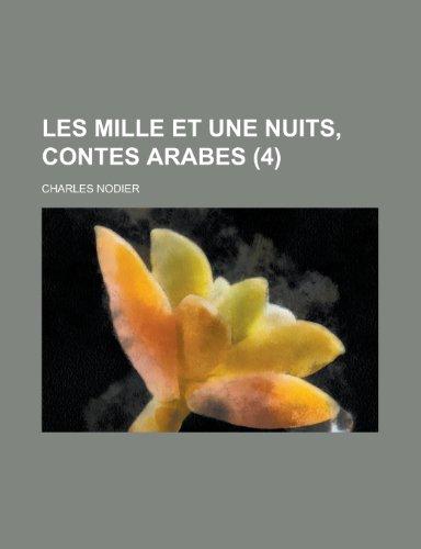 Les Mille Et Une Nuits, Contes Arabes: Nodier, Charles