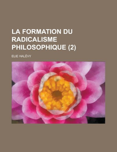 9781235217395: La formation du radicalisme philosophique (2)