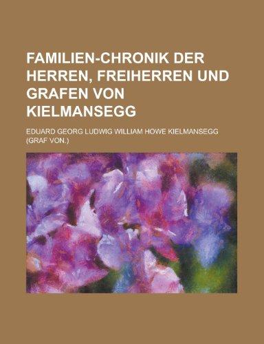 9781235217951: Familien-Chronik Der Herren, Freiherren Und Grafen Von Kielmansegg