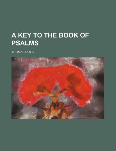 9781235218903: A Key to the Book of Psalms