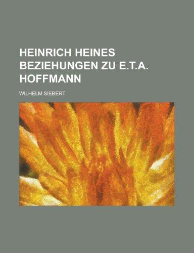 9781235226274: Heinrich Heines Beziehungen Zu E.T.A. Hoffmann