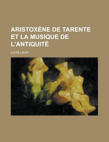 9781235229152: Aristoxene de Tarente Et La Musique de L'Antiquite