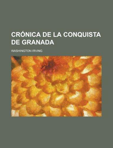 9781235229800: Crónica de La Conquista de Granada