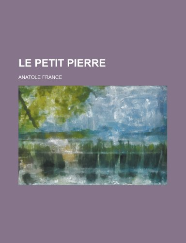9781235234637: Le Petit Pierre (French Edition)