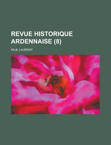 9781235237553: Revue Historique Ardennaise (8)