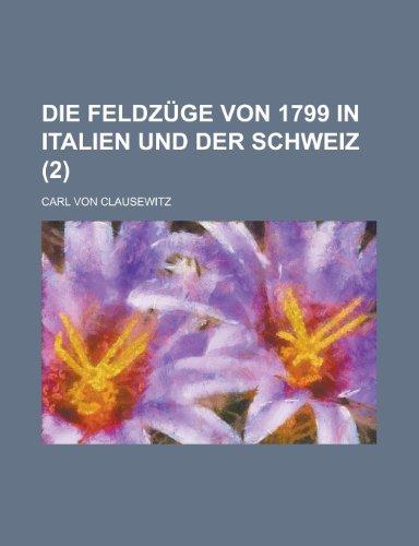 9781235238635: Die Feldzüge Von 1799 in Italien Und Der Schweiz (2)