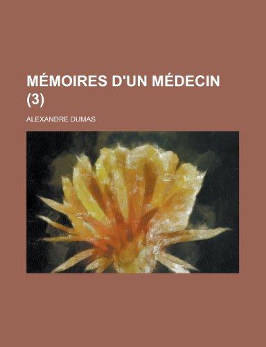 9781235239274: Memoires D'Un Medecin (3)