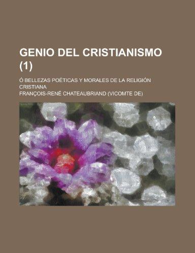 9781235240355: Genio del Cristianismo (1); O Bellezas Poeticas y Morales de La Religion Cristiana
