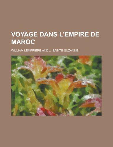 9781235240362: Voyage Dans L'empire de Maroc (French Edition)