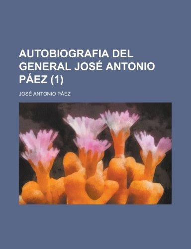 9781235242571: Autobiografia del general José Antonio Páez (1)