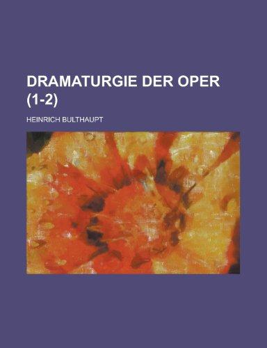 9781235244957: Dramaturgie Der Oper (1-2)