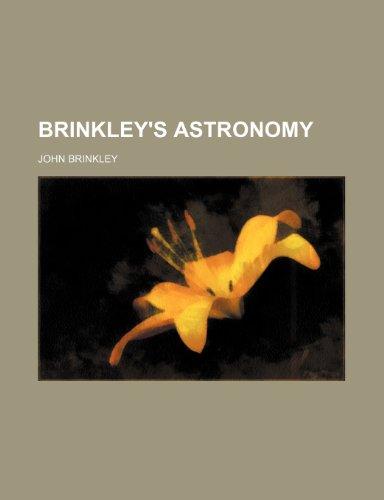 9781235246654: Brinkley's astronomy