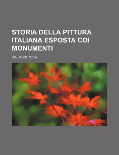 9781235250385: Storia Della Pittura Italiana Esposta Coi Monumenti (1)