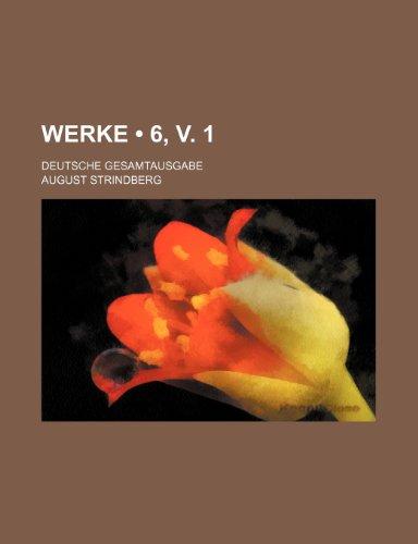 9781235255359: Werke (6, v. 1); Deutsche Gesamtausgabe