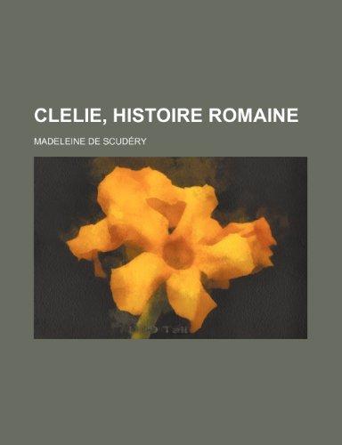 9781235256141: Clelie, histoire romaine