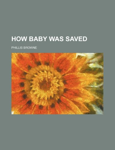9781235263910: How baby was saved