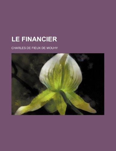 9781235264863: Le Financier