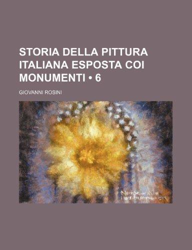 9781235269417: Storia Della Pittura Italiana Esposta Coi Monumenti (6 )