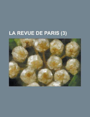 9781235269738: La Revue de Paris (3)