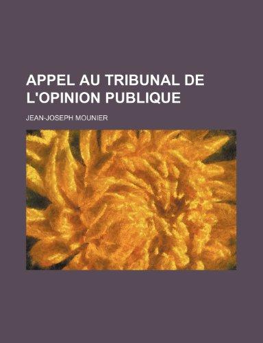9781235271724: Appel Au Tribunal de L'opinion Publique (French Edition)