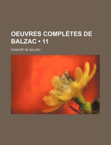 9781235272004: Oeuvres Completes de Balzac (11)