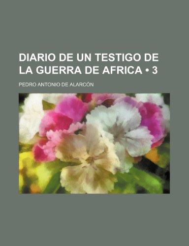 9781235277610: Diario de Un Testigo de La Guerra de Africa (3)