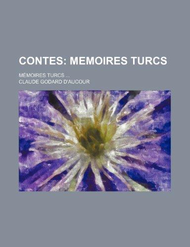 9781235284649: Contes; Memoires Turcs. Memoires Turcs (French Edition)
