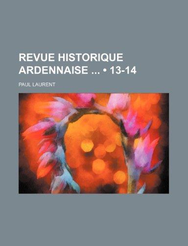 9781235289378: Revue Historique Ardennaise (13-14)