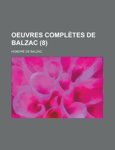 9781235289507: Oeuvres Completes de Balzac (8)