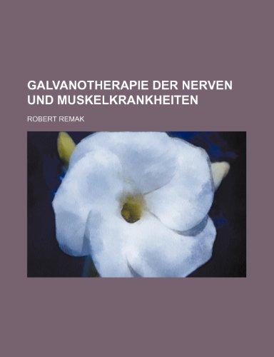 9781235299100: Galvanotherapie Der Nerven Und Muskelkrankheiten (German Edition)