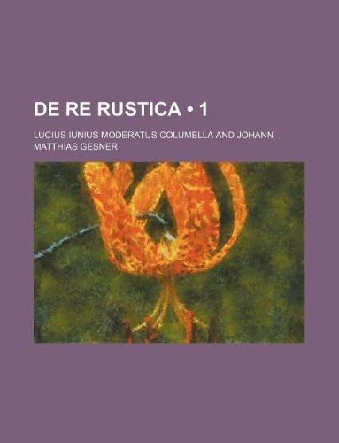 9781235301094: De Re Rustica (1)