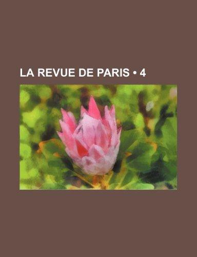 9781235301674: La Revue de Paris (4 )