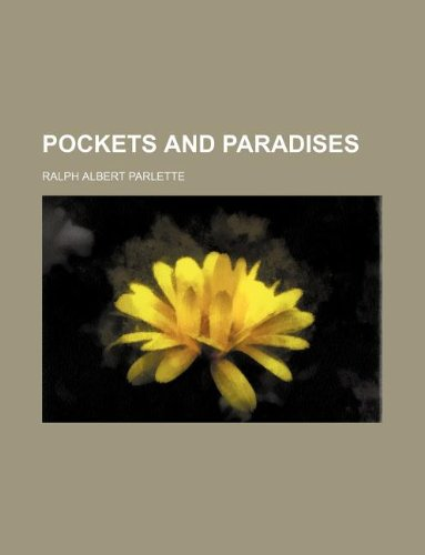 9781235304644: Pockets and Paradises