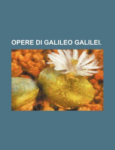 9781235305313: Opere Di Galileo Galilei.