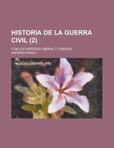 9781235311291: Historia de La Guerra Civil (2); Y de Los Partidos Liberal y Carlista