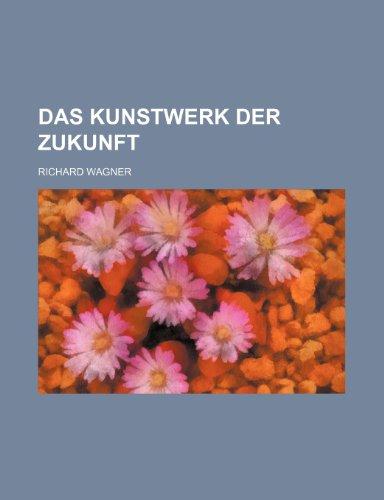 9781235311994: Das Kunstwerk Der Zukunft
