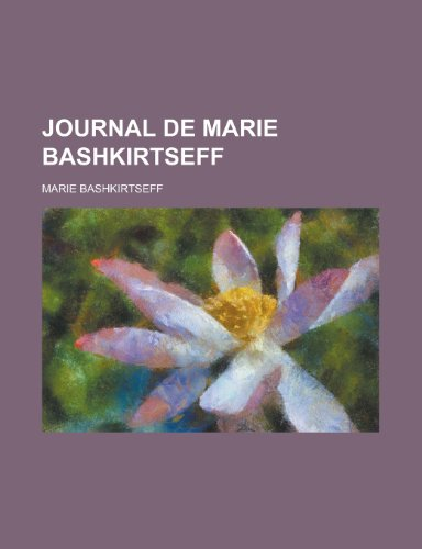 9781235320958: Journal de Marie Bashkirtseff