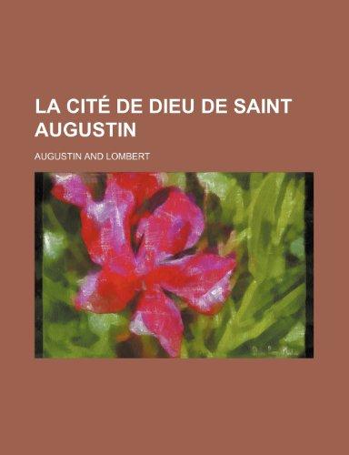 9781235321108: La Cité de Dieu de Saint Augustin