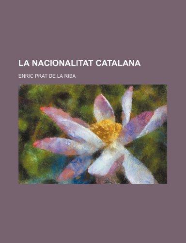 9781235325267: La Nacionalitat Catalana