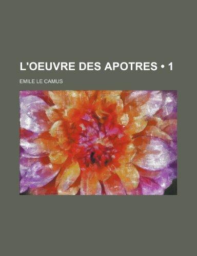 9781235326479: L'oeuvre Des Apotres (1)