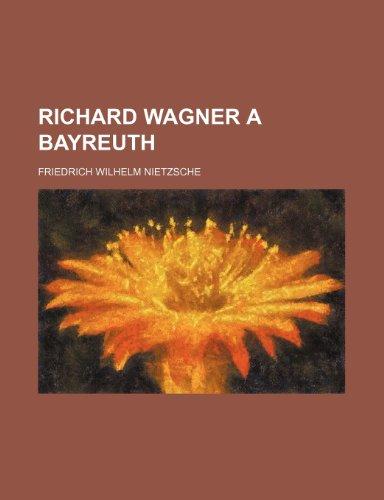 9781235328343: Richard Wagner a Bayreuth