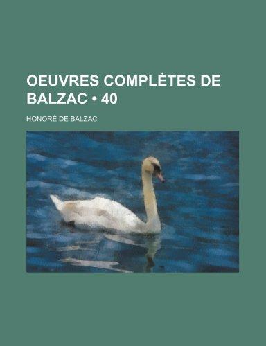 9781235329500: Oeuvres Completes de Balzac (40)