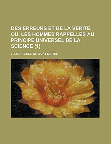 9781235330575: Des Erreurs Et de La Verite, Ou, Les Hommes Rappelles Au Principe Universel de La Science (1)
