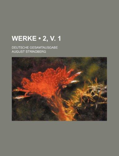 9781235331152: Werke (2, v. 1); Deutsche Gesamtausgabe