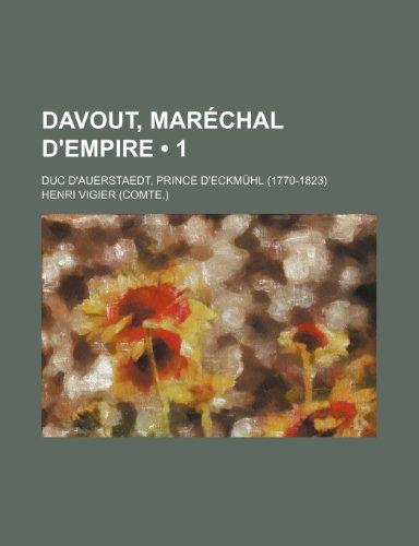 9781235339806: Davout, Marechal D'Empire (1); Duc D'Auerstaedt, Prince D'Eckmuhl (1770-1823)