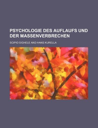 9781235339950: Psychologie Des Auflaufs Und Der Massenverbrechen