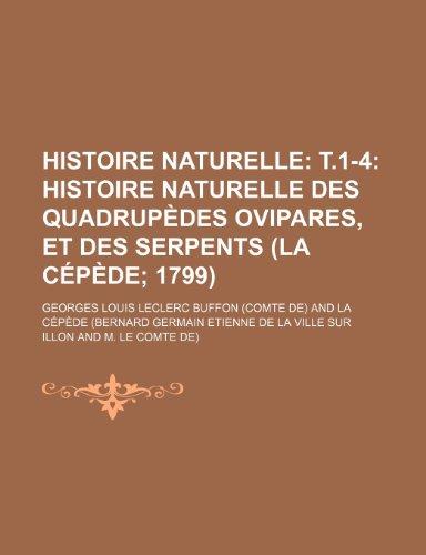 9781235341571: Histoire Naturelle; T.1-4 Histoire Naturelle Des Quadrupedes Ovipares, Et Des Serpents (La Cepede 1799) (4,