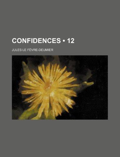 9781235344275: Confidences (12)