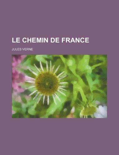9781235346583: Le Chemin de France